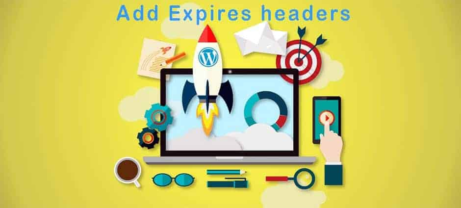 JoeWP WordPress Agency - Add Expires headers